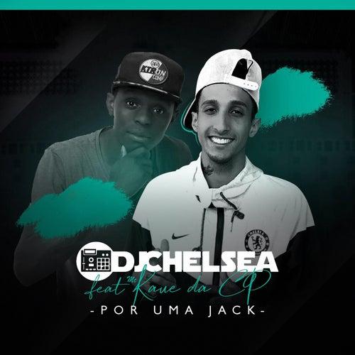 Por uma Jack de DJ Chelsea