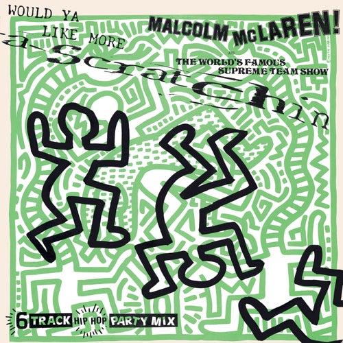 Would Ya Like More Scratchin' by Malcolm McLaren