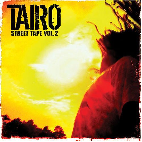 Street Tape Vol. 2 by Taïro