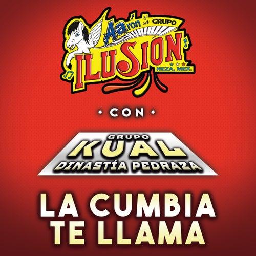 La Cumbia Te Llama by Aarón Y Su Grupo Ilusión