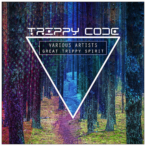 Great Trippy Spirit by Various Artists