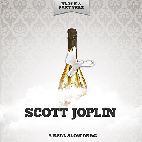 A Real Slow Drag de Scott Joplin