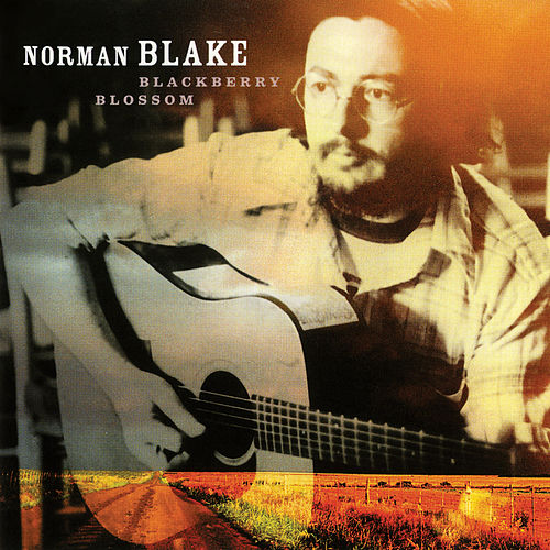 Blackberry Blossom by Norman Blake
