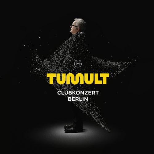 Tumult, Clubkonzert Berlin von Herbert Grönemeyer