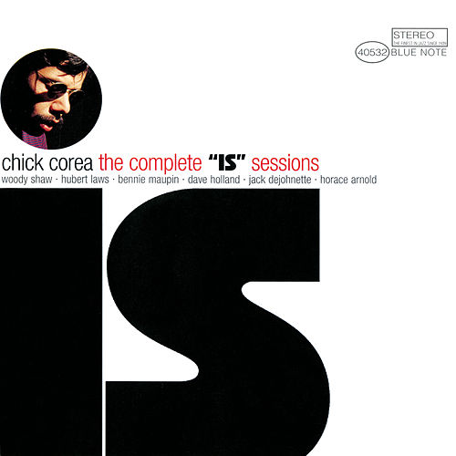 The Complete 'Is' Sessions by Chick Corea