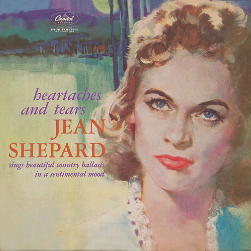 Heartaches And Tears by Jean Shepard