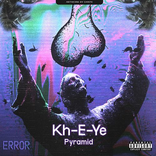 Kh-E-Ye by The Pyramid