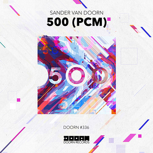 500 (Pcm) by Sander Van Doorn