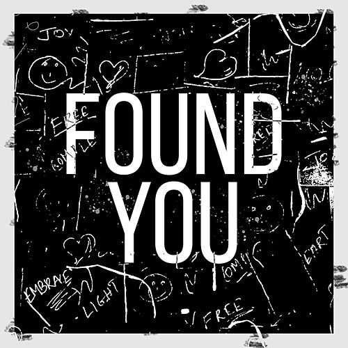 Found You - Single by Colossal