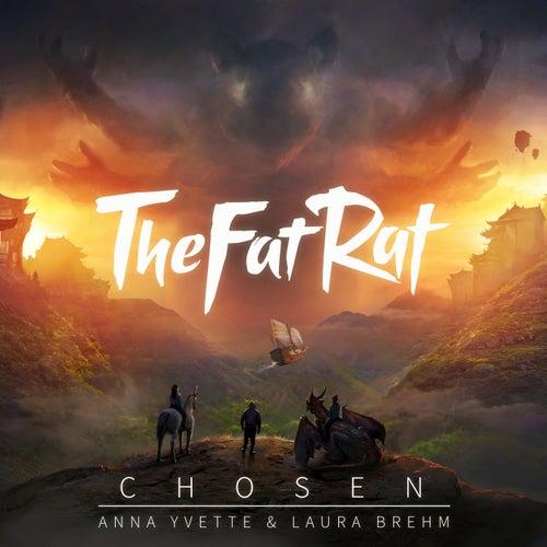 Chosen by TheFatRat