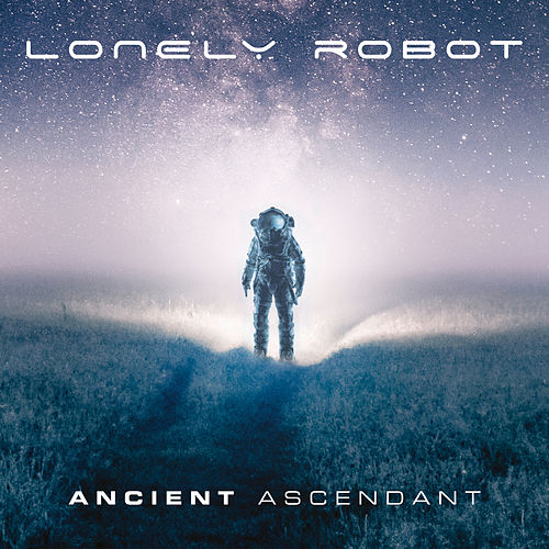 Ancient Ascendant by Lonely Robot