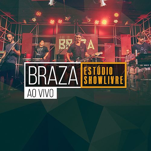BRAZA no Estúdio Showlivre (Ao Vivo) by Braza