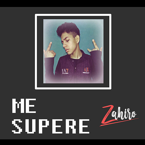 Me Supere by Zahiro ZRC