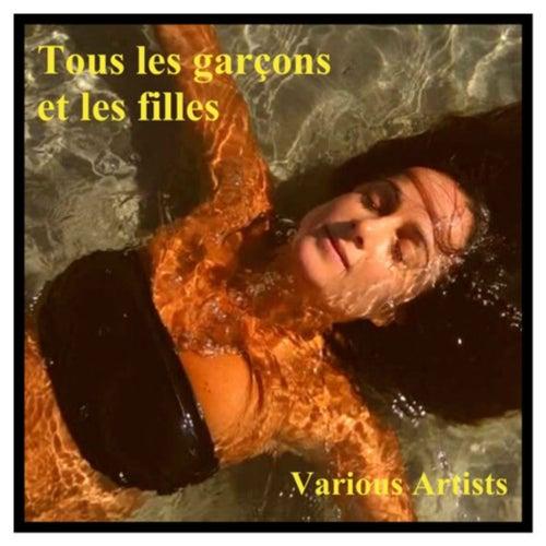 Tous les garçons et les filles by Various Artists