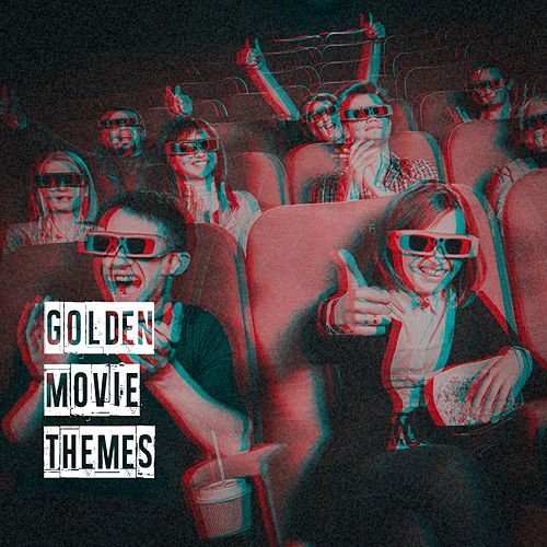 Golden Movie Themes by Film
