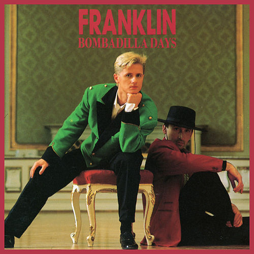 Bombadilla Days von Franklin