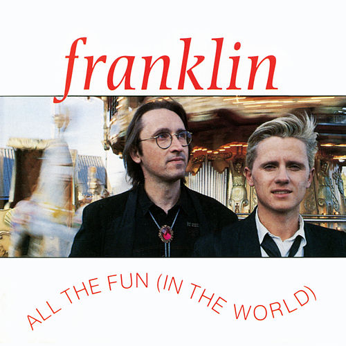All the Fun (In the World) von Franklin