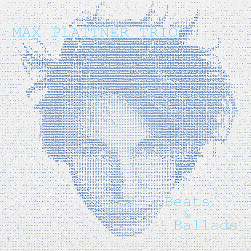 Beats & Ballads by Max Plattner Trio