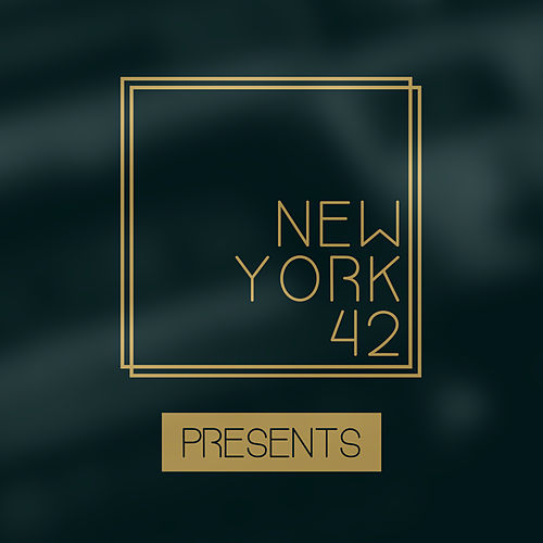 New York 42 Presents by Various Artists