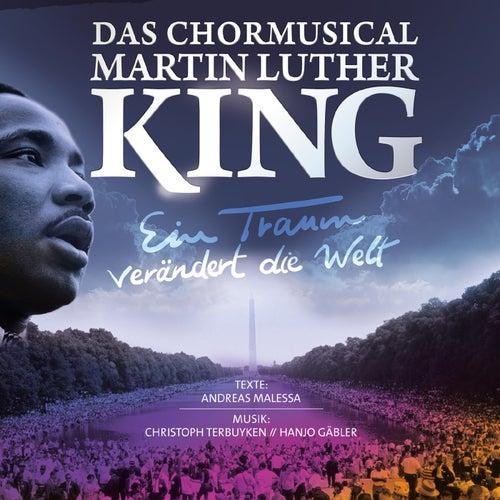 Ein Traum verändert die Welt - Das Chormusical Martin Luther King de Various Artists