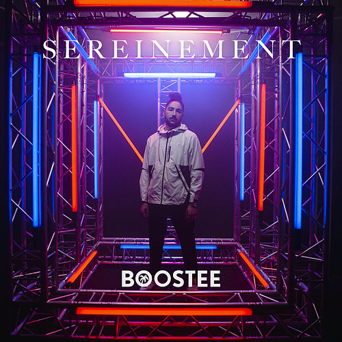 Sereinement de Boostee