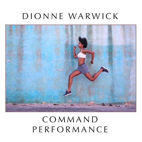 Command Performance de Dionne Warwick