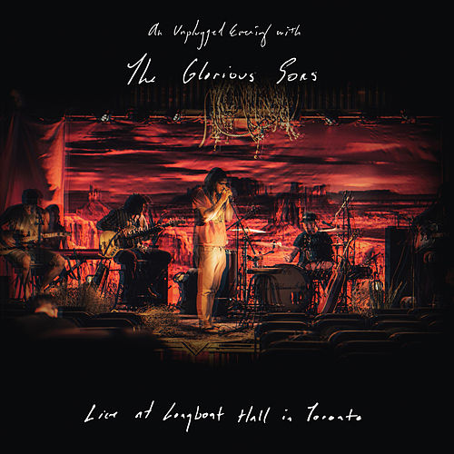 An Unplugged Evening With (Live at Longboat Hall) by The Glorious Sons