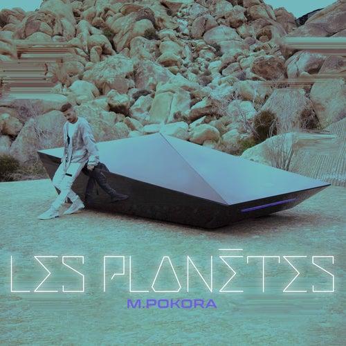 Les planètes de M. Pokora