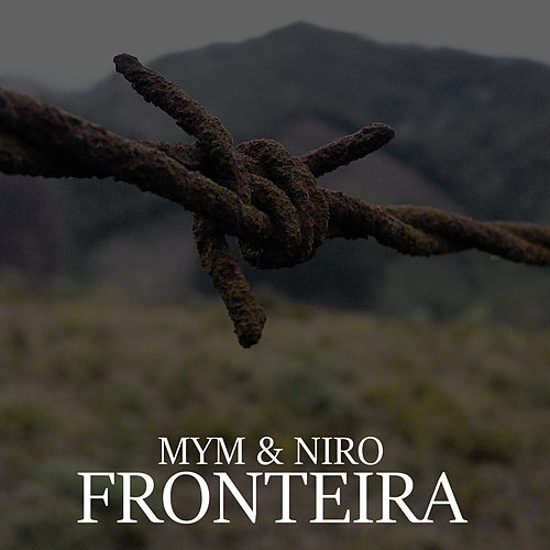 Fronteira by Mym