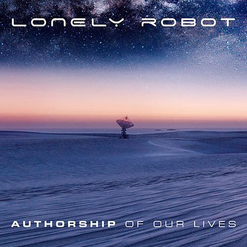 Authorship of Our Lives by Lonely Robot