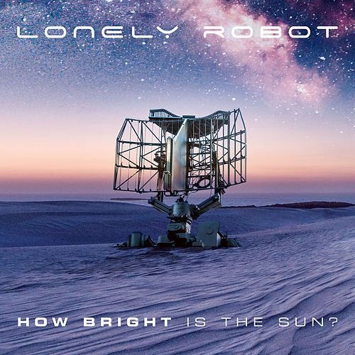 How Bright Is the Sun? by Lonely Robot