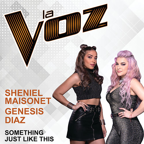 Something Just Like This (La Voz) von Sheniel Maisonet