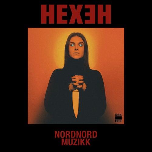 Hexeh by Nord Nord Muzikk
