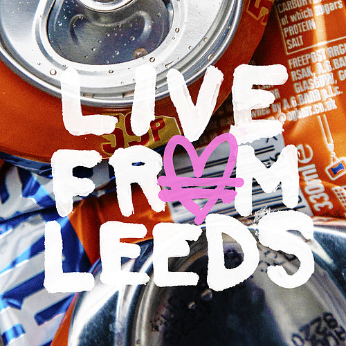 Live From Leeds by Allusinlove