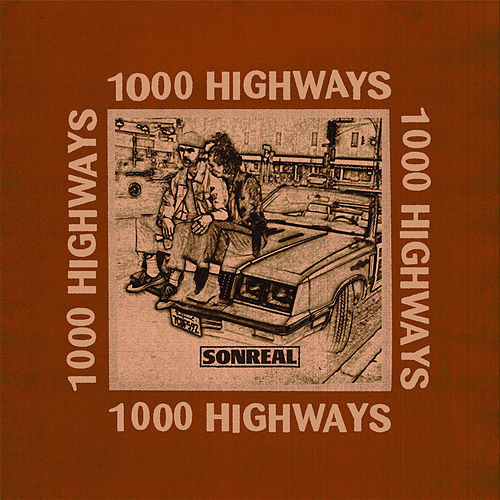 1000 Highways by Sonreal