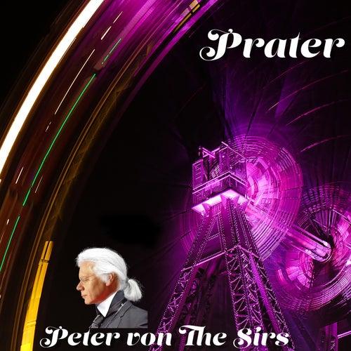 Prater de Peter von the Sirs