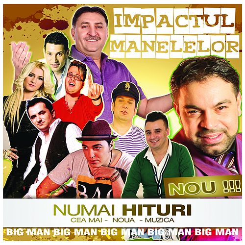 Impactul Manelelor de Various Artists