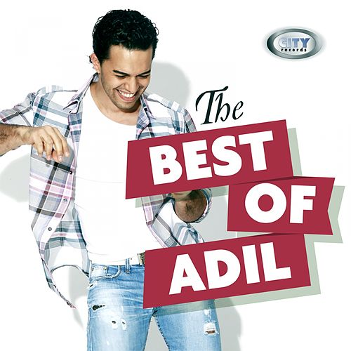 The Best Of Adil by Adil