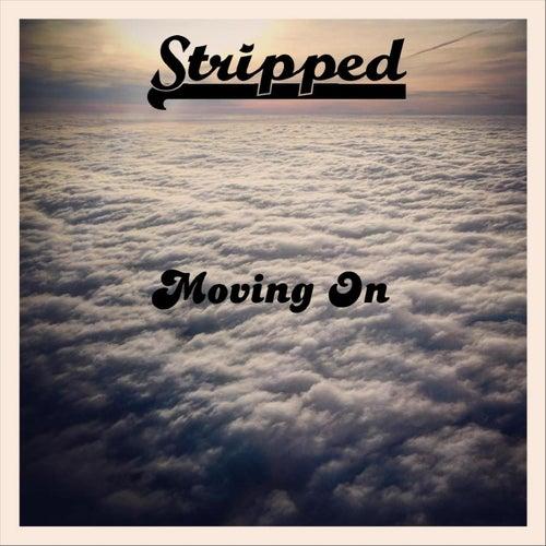 Moving On von Stripped