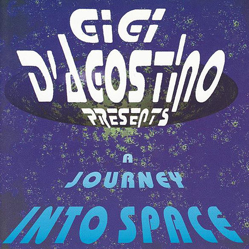 A Journey Into Space von Gigi D'Agostino