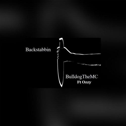 Back Stabbin' (feat. ozzy) von BulldogTheMC