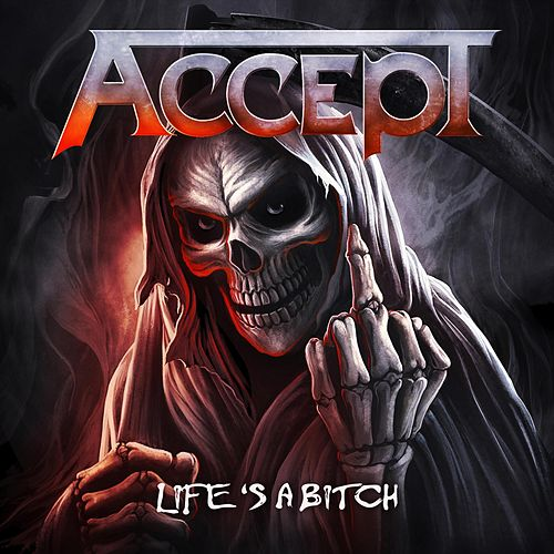 Life's a Bitch by Accept