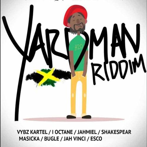 Yardman Riddim by Various Artists