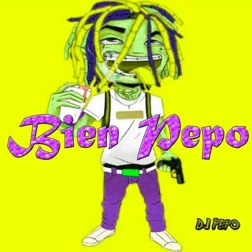 Bien Pepo de DJ Pepo