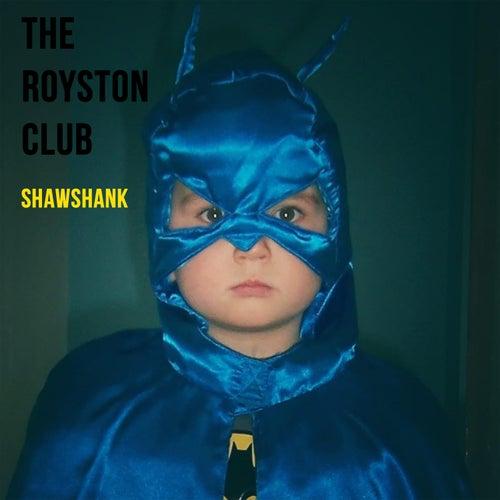 Shawshank by The Royston Club