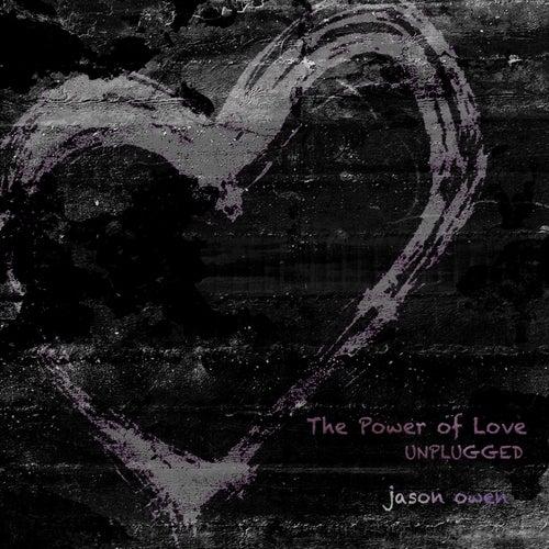 The Power of Love (Unplugged) von Jason Owen