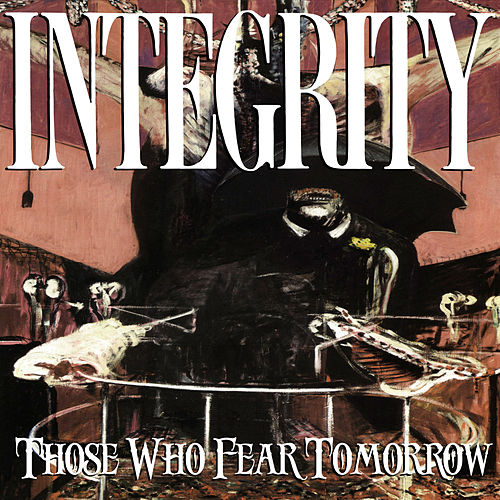 Those Who Fear Tomorrow (25th Anniversary Remix) de Integrity