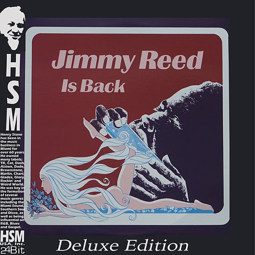 Jimmy Reed is Back (Deluxe Edition) by Jimmy Reed