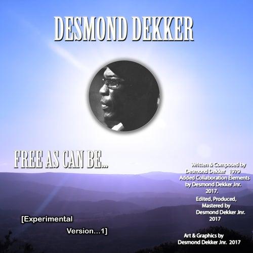 Free as Can Be... (Experimental Version 1) de Desmond Dekker