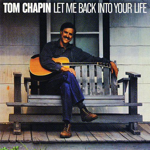 Let Me Back Into Your Life de Tom Chapin